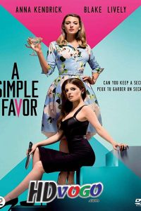 A Simple Favor 2018 in HD English Full Movie