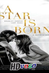 A Star Is Born 2018 in HD English Full Movie