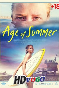 Age Of Summer 2018 in HD Full Movie