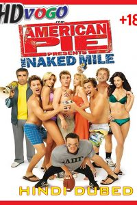 American Pie Presents The Naked Mile 2006 in HD Hindi Dubbed