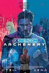 Archenemy (2020) Hindi Dubbed [Unofficial Dubbed]