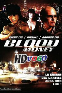 Blood Money 2012 in HD French Full Movie