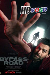 Bypass Road 2019 in HD Hindi Full Movie