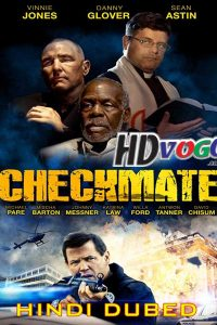 Checkmate 2015 in HD Hindi Dubbed Full Movie