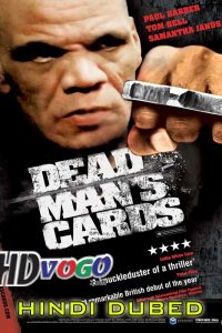 Dead Mans Cards 2006 in HD Hindi Dubbed Full Movie