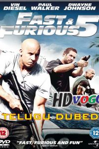 Fast and Furious 5 2011 in HD Telugu Dubbed Full Movie