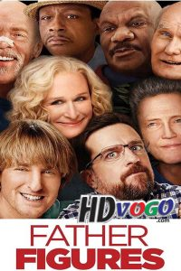 Father Figures 2017 in HD English Full Movie