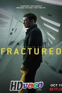 Fractured 2019 in HD English Full Movie