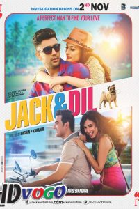 Jack And Dil 2018 in HD Hindi Full Movie