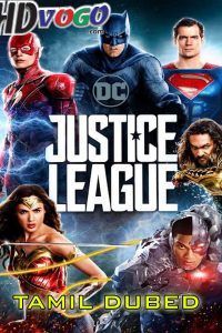 Justice League 2017 in HD Tamil Dubbed Full Movie