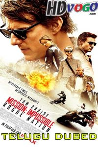 Mission Impossible Rogue Nation 2015 in HD Telugu Dubbed Full Movie
