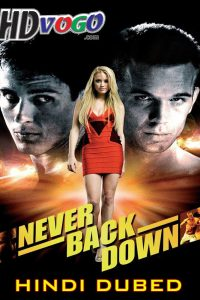 Never Back Down 2008 in HD Hindi Dubbed Full Movie