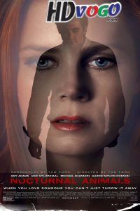 Nocturnal Animals 2016 in HD English Full Movie