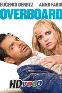 Overboard 2018 in HD English Full Movie