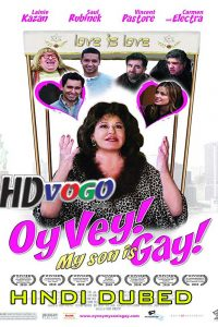 Oy Vey My Son Is Gay 2009 in HD Hindi Dubbed Full Movie