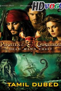 Pirates Of The Caribbean 2 2006 in HD Tamil Dubbed Full Movie