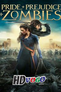 Pride and Prejudice and Zombies 2016 in HD English Full Movie