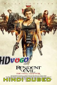 Resident Evil The Final Chapter 2016 in HD Hindi Dubbed Full Movie