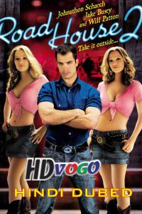 Road House 2 2006 in HD Hindi Dubbed Full Movie