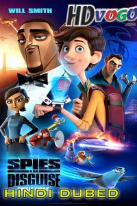 Spies in Disguise 2019 in HD Hindi Dubbed Full Movie