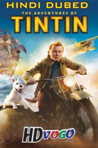 The Adventures Of Tintin 2011 in HD Hindi Dubbed Full Movie