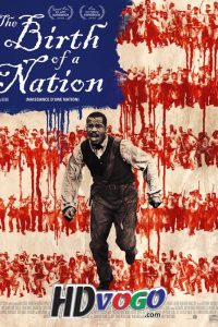 The Birth of a Nation 2016 in HD English Full Movie