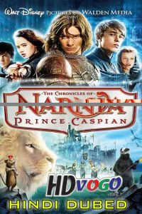 The Chronicles Of Narnia 2 2008 in HD Hindi Dubbed Full Movie