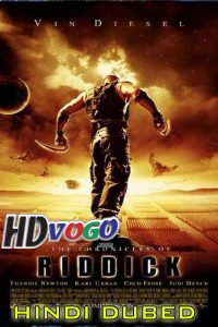 The Chronicles Of Riddick 2004 in HD Hindi Dubbed Full Movie