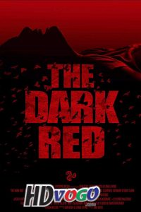 The Dark Red 2018 in HD English Full Movie