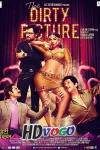 The Dirty Picture 2011 in HD Hindi Full Movie