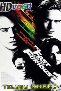 The Fast and the Furious 2001 in HD Telugu Dubbed Full Movie