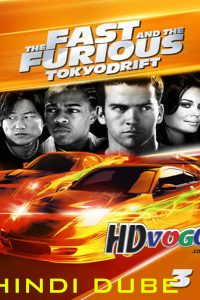 The Fast and the Furious Tokyo Drift 2006 in Hindi HD Full Movie Online