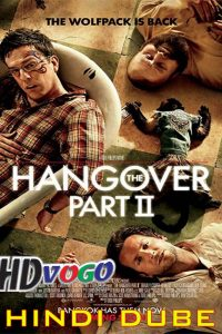The Hangover 2 2011 in HD Hindi Dubbed Full Movie