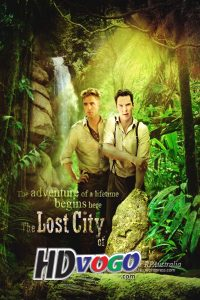The Lost City of Z 2016 in HD English Full Movie