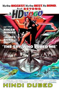 The Spy Who Loved Me 1977 in HD Hindi Dubbed Full Movie