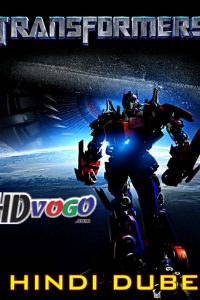 Transformers 1 2007 in HD Hindi Dubbed Full Movie