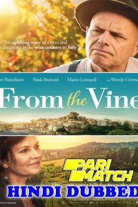 From the Vine 2019 HD Hindi Dubbed Full Movie