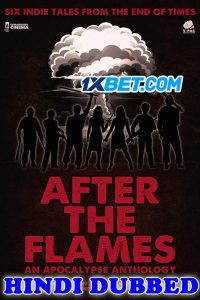 After the Flames 2020 HD Hindi Dubbed