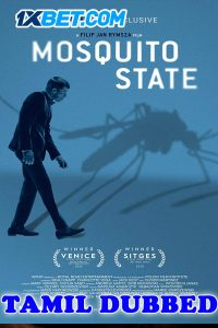Mosquito State 2020 HD Tamil Dubbed