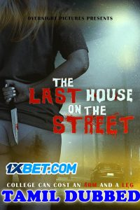 The Last House on the Street 2021 Tamil Dubbed