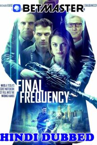 Final Frequency 2021 HD Hindi Dubbed Full Movie