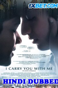 I Carry You With Me 2020 HD Hindi Dubbed