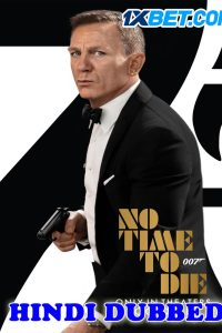 No Time To Die 2021 Hindi Dubbed Full Movie 1x