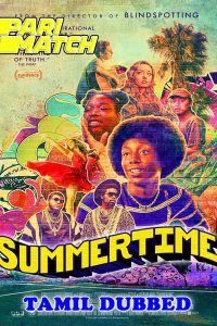 Summertime 2021 HD Tamil Dubbed