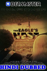 The Eagles Nest 2020 HD Hindi Dubbed
